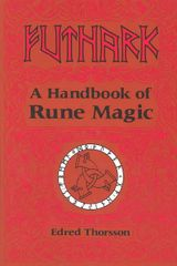 Futhark - A Handbook of Rune Magic