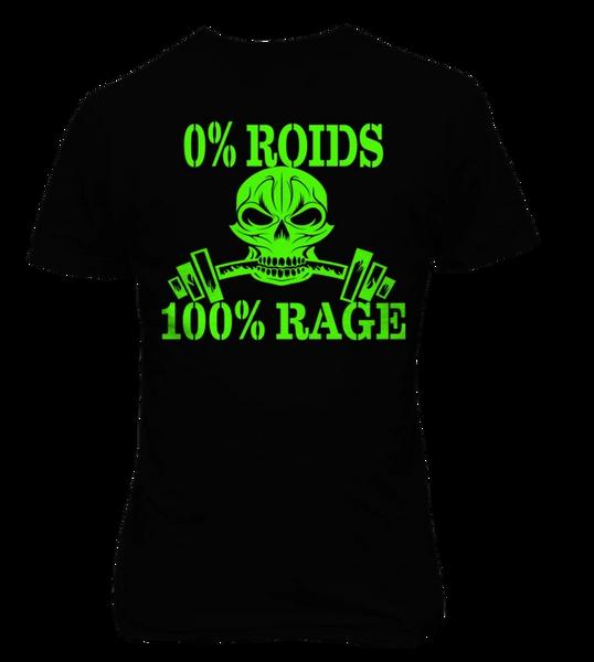 0% Roids 100% Rage T-Shirt