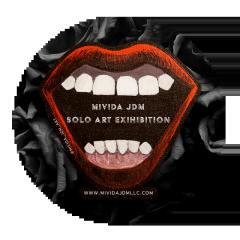 MIVIDA JDM ART SOLO EXHIBITION TICKET 4.27.2019. NYC