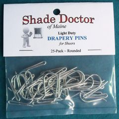25 Pack LIGHT DUTY ROUNDED Drapery Hook Pins from Shade Doctor of Maine - New!