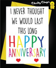 Anniversary Card - Last this long A37