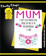 Mother's Day Greeting Card - M5 proud for remembering