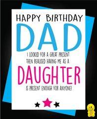 Funny Birthday Cards - Dad - Daughter C248