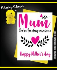 Mother's Day Greeting Card - Mum you're Awesome M6