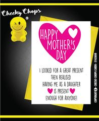 Mother's Day Greeting Card - M3 present enough for anyone