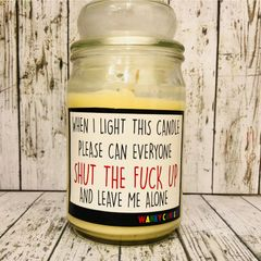 Wanky Candle - SHUT THE FUCK UP (16oz)