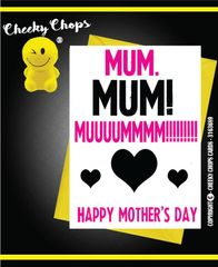 Mother's Day Greeting Card - Mum, Mum, Mum - M7