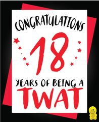 Funny Birthday Cards - 18th 18 years of being a twat C266