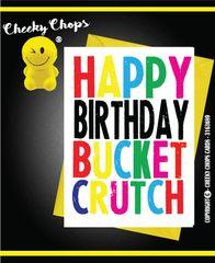 Happy Birthday Bucket Crutch c934
