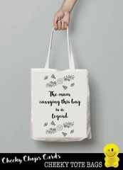 Funny Cheeky Chops Tote/Shopper/Bag/Gift - The mum carrying this bag is a legend - TB05