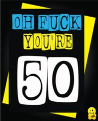 50th Birthday Male Oh Fuck C281