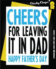 Leaving it in - Fathers Day Card - F11