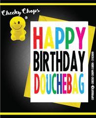 Happy Birthday Douchebag c950