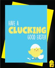 Easter Card - Have a clucking good easter E8