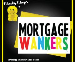 Mortgage Wankers - C183