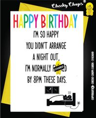 Birthday Card - Going Out - C93
