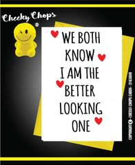 Love, Anniversary, Valentine's Card - Better Looking - v48