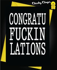 CARD FOR A QUID CONGRATU-FUCKIN-LATIONS - T1