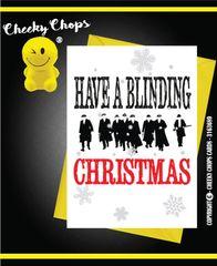 Christmas Card - Peaky Blinder's Blinding Christmas - X89