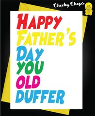 Happy Father's Day you old duffer F38