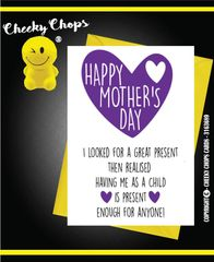 Mother's Day Greeting Card - M4 Child - present enough for anyone
