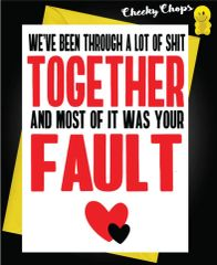 Your fault Anniversary Card A30