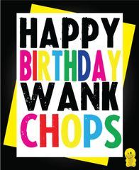 Funny Birthday Cards - WANK CHOPS C219