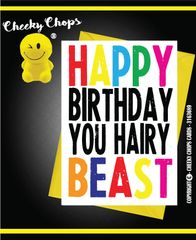 HAPPY BIRTHDAY YOU HAIRY BEAST- C958