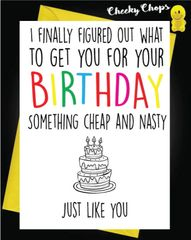 Birthday Card - Cheap and nasty FF03