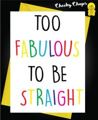 Birthday Card LGBT- Too Fabulous L6