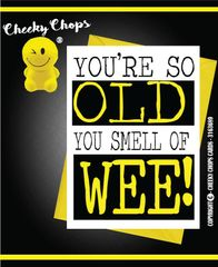 Birthday Card - Smell of wee C7