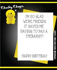 Birthday Card Best friend/ Pay a therapist C384