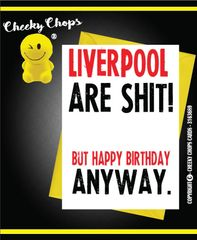 Liverpool are Sh*t Joke Football Birthday Card Humour Funny Rude
