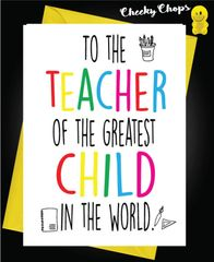 To the teacher of the best child in the world K1