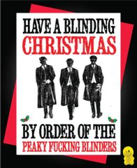 Funny Christmas Cards - Peaky Blinders Have a Blinding Christmas XM99