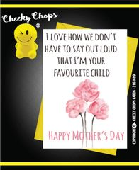 Mother's Day Greeting Card - Favourite child - M24