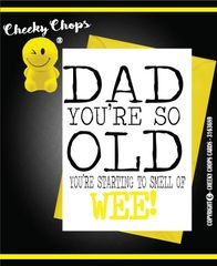 Birthday/Dad/Father- smell of wee - CC07