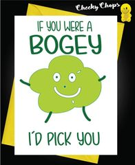 If you were a bogey I would pick you C45