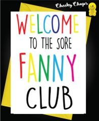 Welcome to the sore fanny club B18