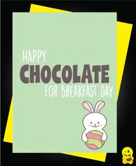 Easter Card - Happy Chocolate for breakfast day E7