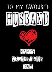 Happy Valentines Day to my Favourite Husband V79