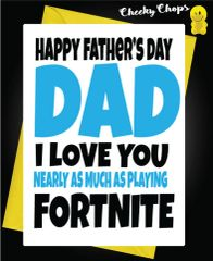 FATHER'S DAY CARD FORTNITE GAME F52