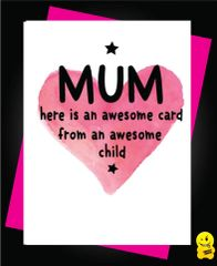 Mum here is an awesome card from an awesome child M29