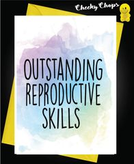 Outstanding reproductive skills B13