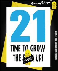 Birthday Card - 21 - Grown the fuck up- C25