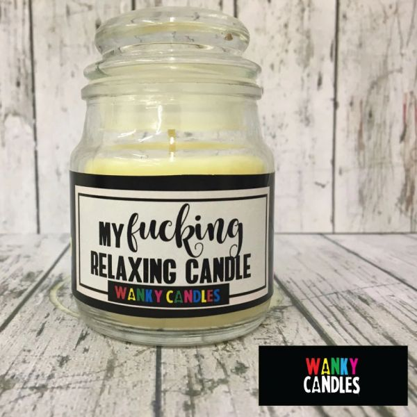 My fucking relaxing candle - Wanky Candle