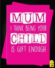 Being your child is gift enough M31
