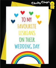 Wedding Cards LGBT- To my favourite lesbians on their wedding day L8