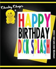 Happy Birthday Dick Splash c932
