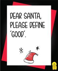 Funny Christmas Cards - Dear Santa Please define good XM111
